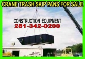 Crane Dumpster Trash Skip Pans For Sale