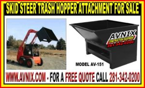 Skid Steer Trash Hopper Attachment For Sale At Discount Prices
